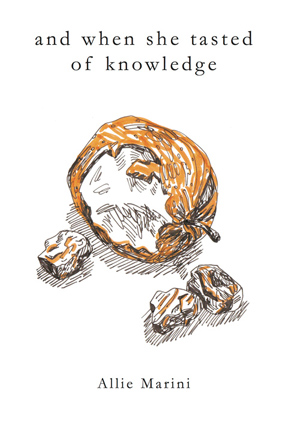 And When She Tasted of Knowledge Allie Marini