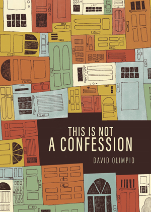 This Is Not a Confession David Olimpio