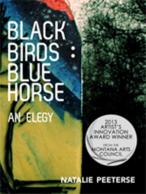 Black Birds : Blue Horse Natalie Peeterse