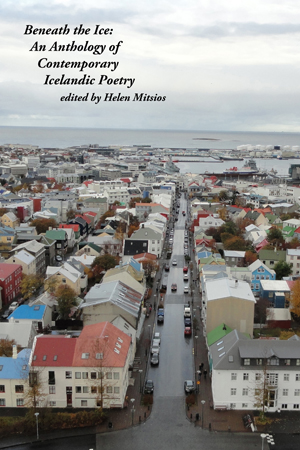 Beneath the Ice: An Anthology of Contemporary Icelandic Poetry