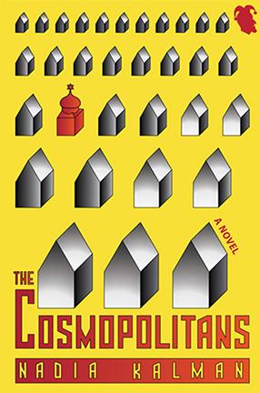 The Cosmopolitans by Nadia Kalman (2010)