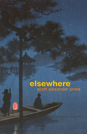 Elsewhere Scott Alexander Jones