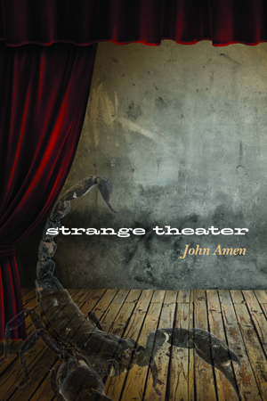 strange theater John Amen