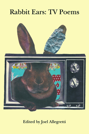 Rabbit Ears: TV Poems
