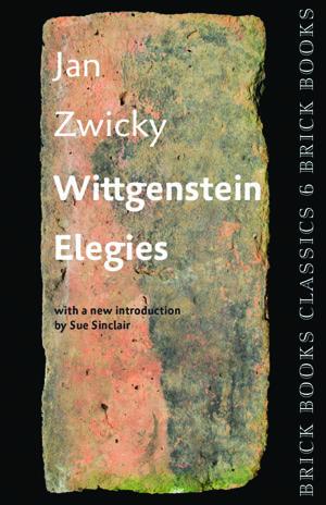 Wittgenstein Elegies: Brick Books Classics 6 | Jan Zwicky | Brick Books