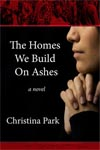 The Homes We Build on Ashes
