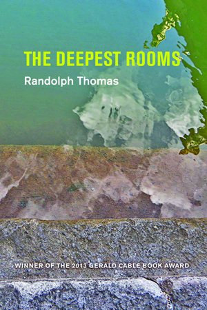 The Deepest Rooms Randolph Thomas