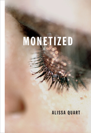 Monetized Alissa Quart