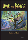 War and Peace 4: Vision and Text, Judith Goldman and Leslie Scalapino, Editors