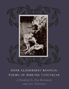 Dark Elderberry Branch: Poems of Marina Tsvetaeva | Marina Tsvetaeva | Trans. by Ilya Kaminksy and Jean Valentine
