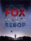 Fox Drum Bebop Gene Oishi