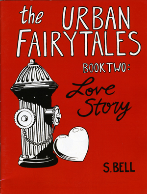 The Urban Fairytales, Book Two: Love Story | S. Bell | Baksun Books