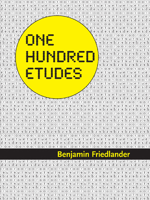 One Hundred Etudes | Benjamin Friedlander | Edge Books