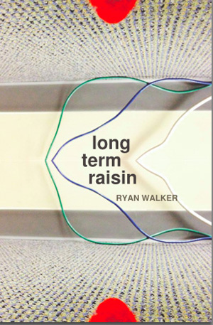 Long Term Raisin Ryan Walker