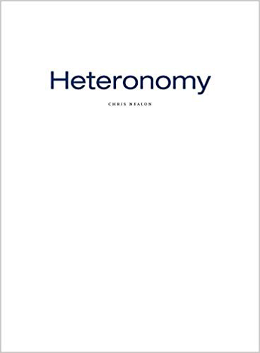 Heteronomy Chris Nealon