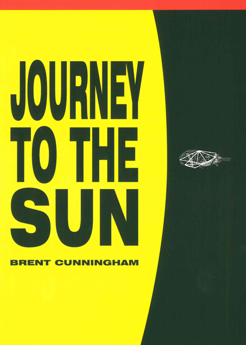 Journey to the Sun, Brent Cunningham