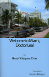Welcome To Miami, Doctor Leal