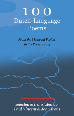 100 Dutch-Language Poems - From the Medieval Period to the Present Day