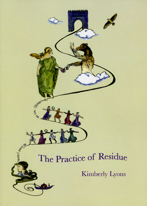 The Practice of Residue | Kimberly Lyons | Subpress