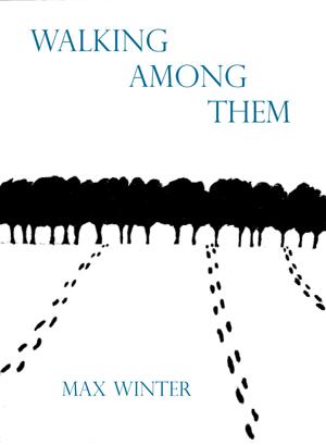 Walking Among Them | Max Winter | Subpress