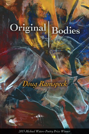 Original Bodies Doug Ramspeck