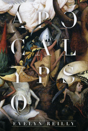 Apocalypso | Evelyn Reilly | Roof Books