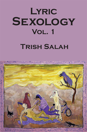 Lyric Sexology Vol. 1, Trish Salah