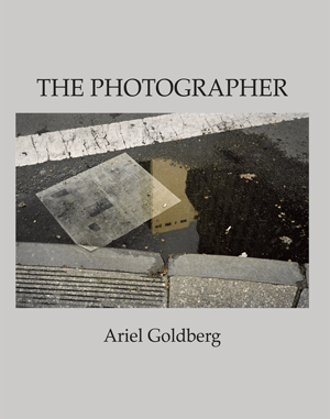The Photographer Ariel Goldberg
