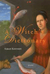 A Witch's Dictionary| Sarah Kennedy | Elixir Press