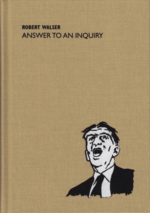 Answer to an Inquiry | Robert Walser | Ugly Duckling Presse