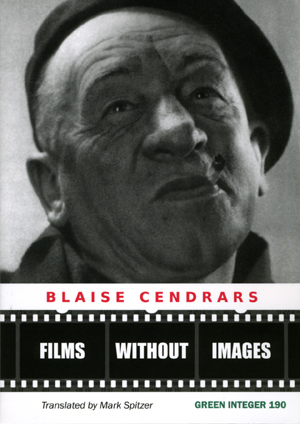 Films Without Images | Blaise Cendrars | Trans. by Mark Spitzer