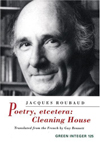 POETRY, ETCETERA: CLEANING HOUSE, Jacques Roubaud