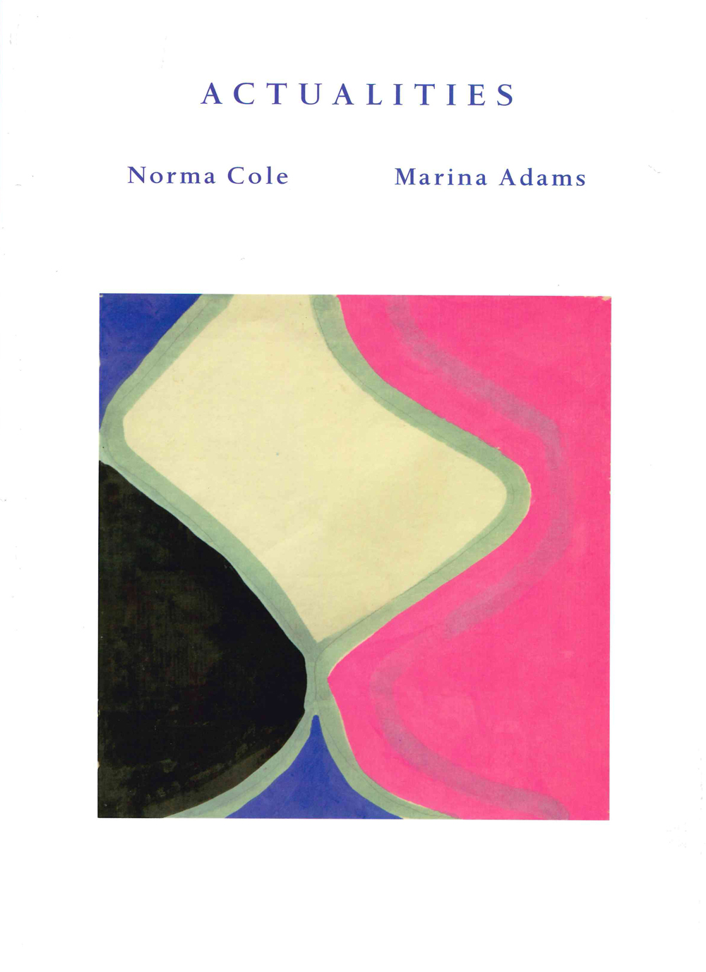 actualities | norma cole and marina adams | litmus press