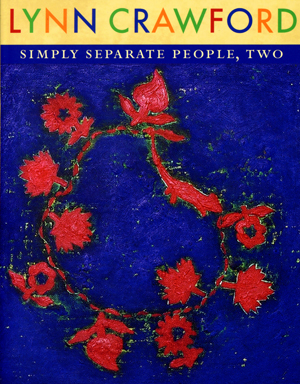 Simply Separate People, Two | Lynn Crawford | Black Square Editions