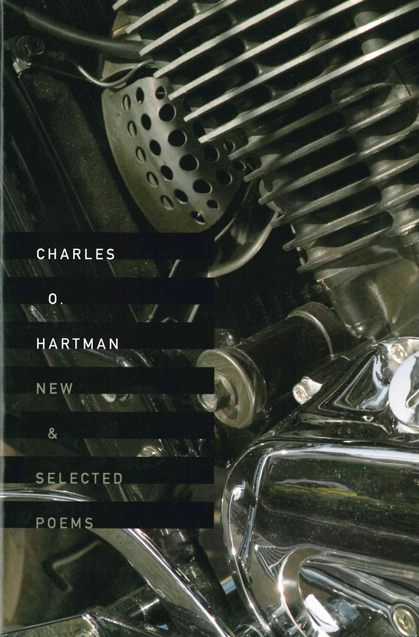 New & Selected Poems, Charles O Hartman
