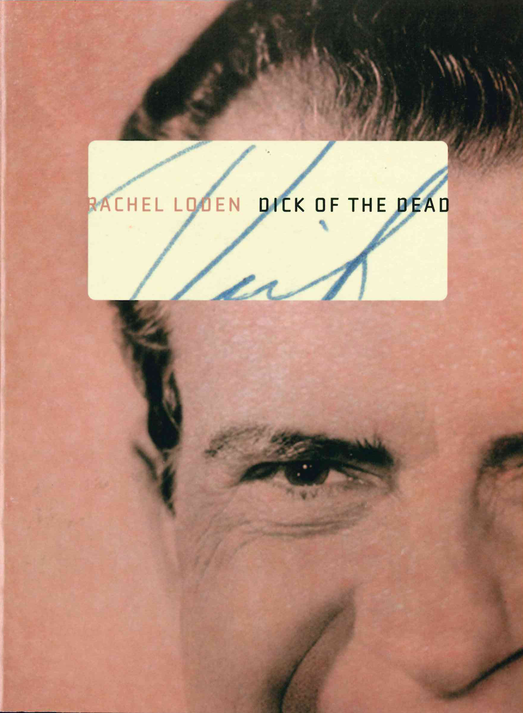 Dick of the Dead | Rachel Loden | Ahsahta Press