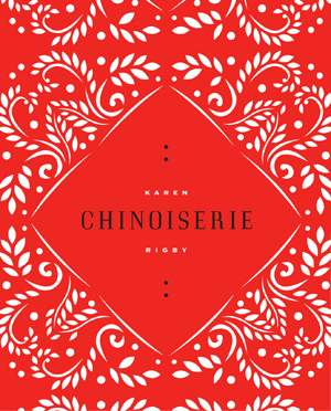 Chinoiserie | Karen Rigby | Ahsahta Press