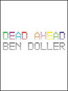 Dead Ahead, Ben Doller