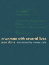 A Woman With Several Lives, Jean Davie, Trans. Norma Cole