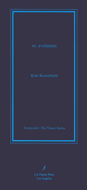 re:evolution | Kim Rosenfield