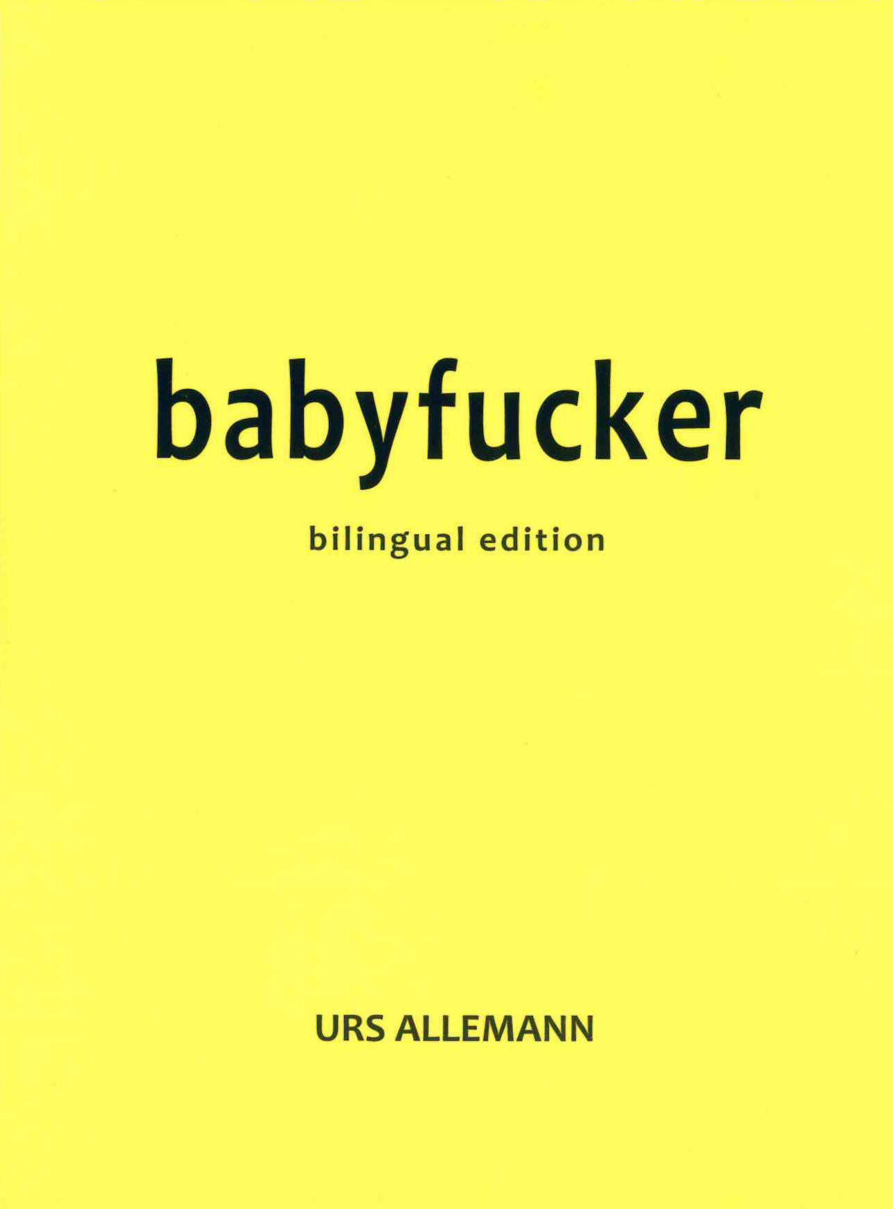 Babyfucker | Urs Allemann | Les Figues Press