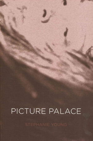 Picture Palace, Stephanie Young