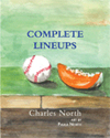 Complete Lineups, Charles North