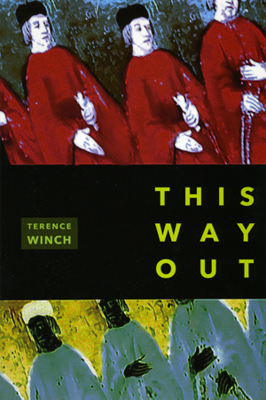 This Way Out, Terence Winch