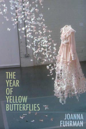 The Year of Yellow Butterflies Joanna Fuhrman