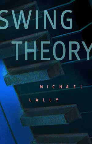 Swing Theory Michael Lally