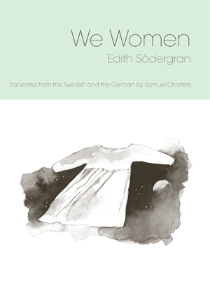 We Women Edith Sodergran