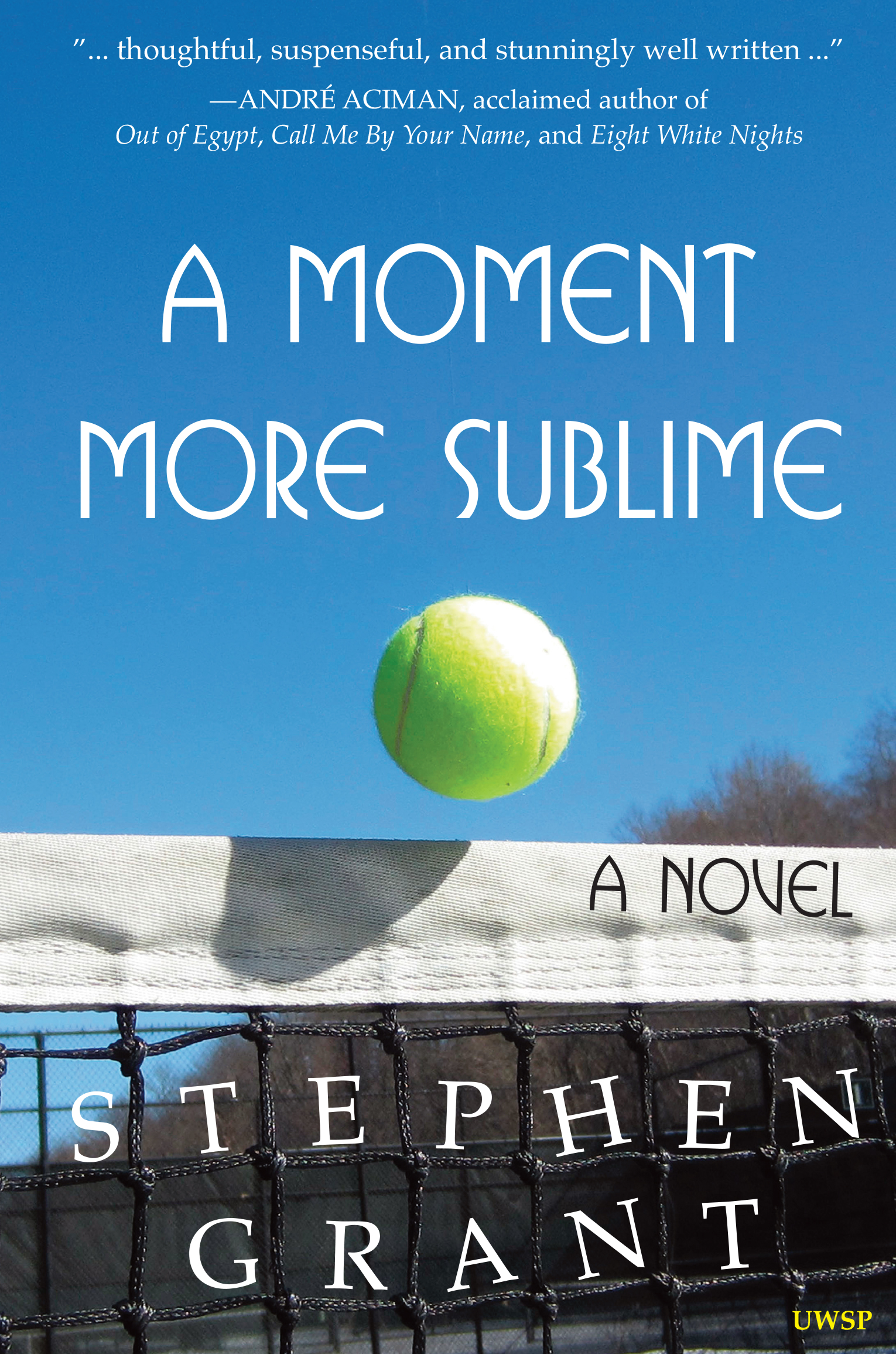 A Moment More Sublime Stephen Grant
