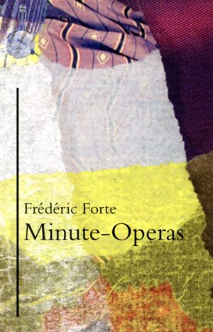 Minute-Operas Frederic Forte