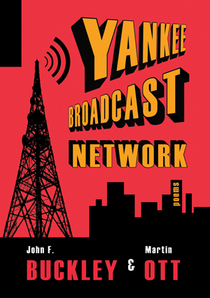 Yankee Broadcast Network John F Buckley and Martin Ott